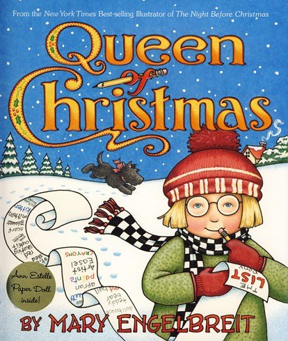 Queen of Christmas (Ann Estelle Stories) (9780060586089) by Mary Engelbreit