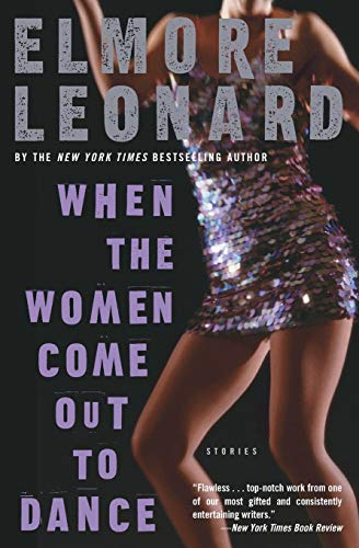 9780060586164: When the Women Come Out to Dance: Stories