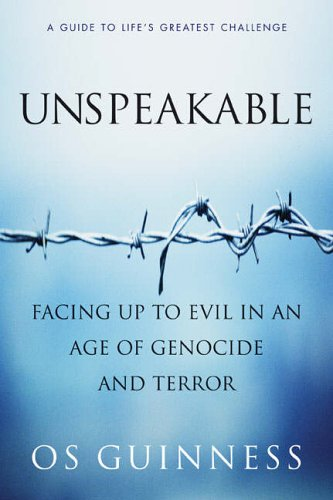 9780060586362: Unspeakable: Facing Up to Evil in an Age of Genocide and Terror
