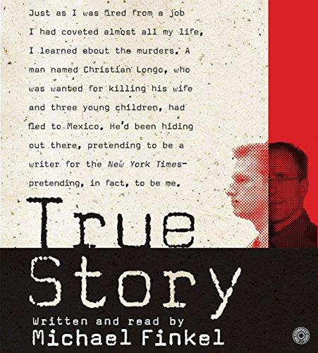 True Story: Murder, Memoir, Mea Culpa CD: Finkel, Michael