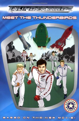 9780060586652: Meet the Thunderbirds (Festival Readers)