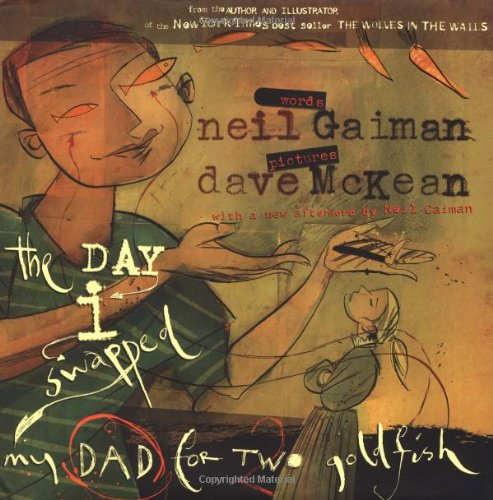 The Day I Swapped My Dad for: Neil Gaiman