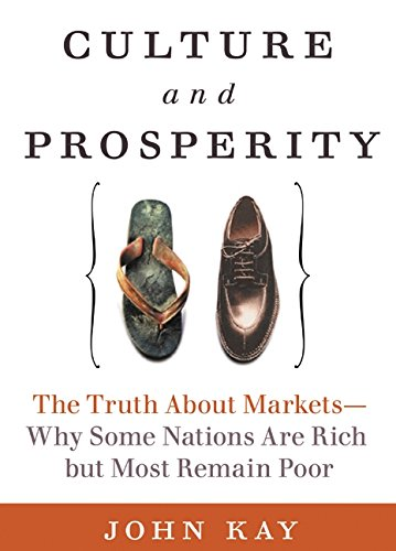 9780060587055: Culture and Prosperity: The Truth About Markets - Why Some Nations Are Rich but Most Remain Poor