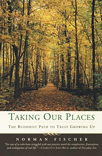 9780060587192: Taking Our Places: The Buddhist Path to Truly Growing Up