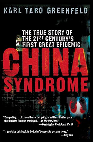 9780060587239: China Syndrome: The True Story of the 21st Century's First Great Epidemic
