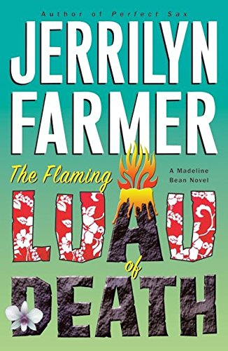 9780060587291: The Flaming Luau of Death: A Madeline Bean Novel (Madeline Bean Mysteries)