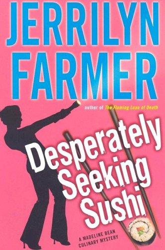 9780060587321: Desperately Seeking Sushi
