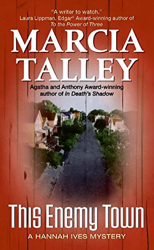 9780060587390: This Enemy Town: A Hannah Ives Mystery (Hannah Ives Mysteries)