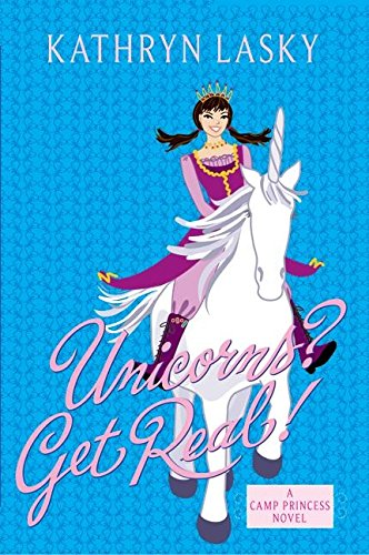 9780060587642: Camp Princess 2: Unicorns? Get Real!