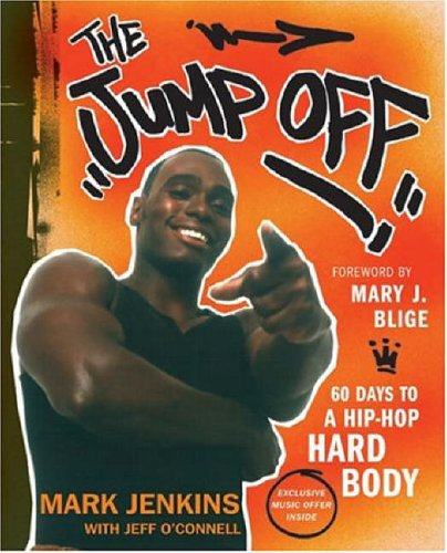 9780060588182: Jump Off: 60 Days to a Hip-Hop Hard Body