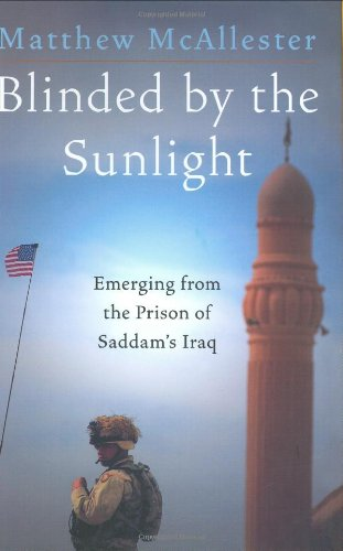 9780060588199: Blinded by the Sunlight: Emerging from the Prison of Saddam's Iraq