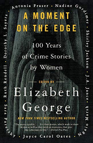9780060588229: A Moment on the Edge: 100 Years of Crime Stories by Women