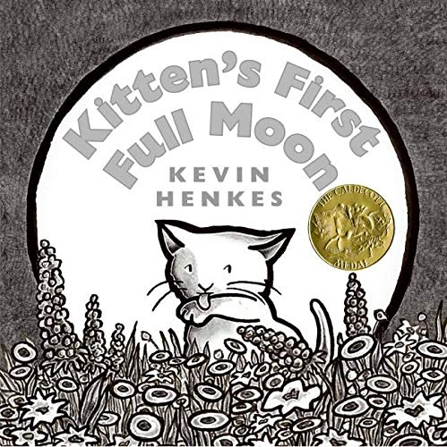 Kitten's First Full Moon: Henkes, Kevin