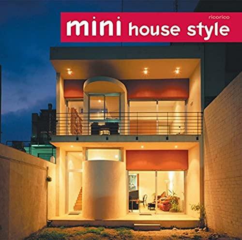 9780060589073: Mini House Style