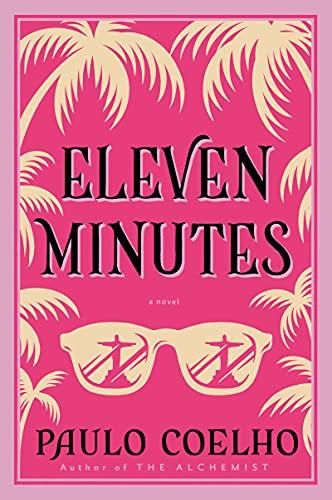 9780060589288: Eleven Minutes: A Novel