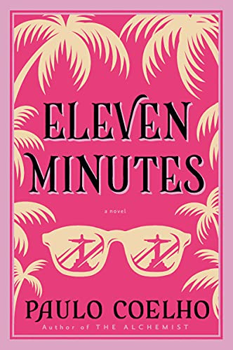 9780060589288: Eleven Minutes: A Novel (P.S.)
