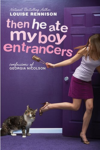 9780060589394: Then He Ate My Boy Entrancers: More Mad, Marvy Confessions of Georgia Nicolson (Confessions of Georgia Nicolson (Quality))