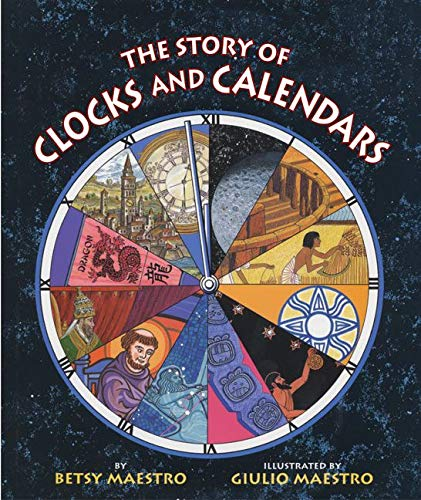 9780060589455: The Story of Clocks and Calendars