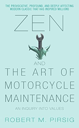 9780060589462: Zen and the Art of Motorcycle Maintenance: An Inquiry Into Values