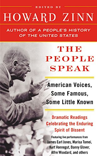 9780060589820: The People Speak: American Voices, Some Famous, Some Little Known, from Columbus to the Present