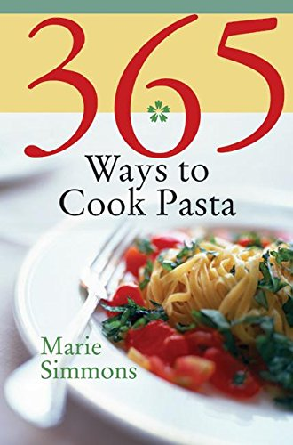 9780060589929: 365 Ways to Cook Pasta