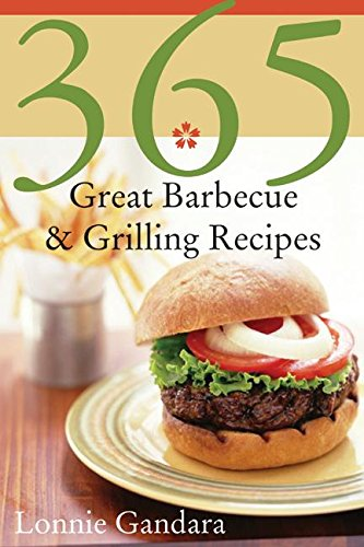 9780060589936: 365 Great Barbeque & Grilling Recipes