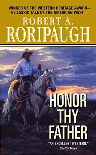 Honor Thy Father: Roripaugh, Robert A.