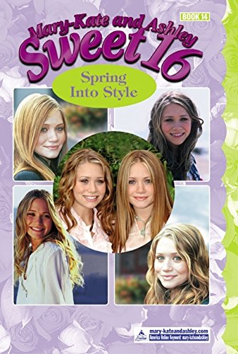 9780060590673: Spring into Style (Mary-Kate and Ashley Sweet 16)