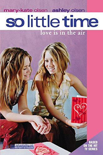9780060590680: So Little Time #13: Love Is in the Air