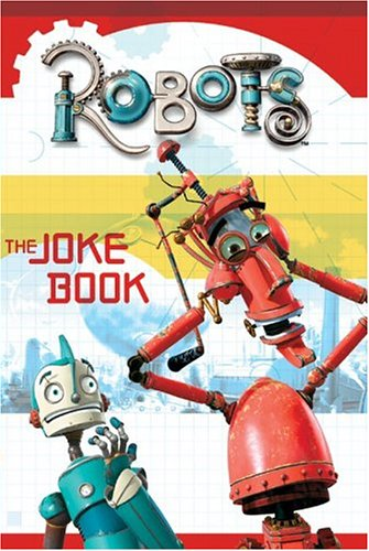 Robots: The Joke Book (006059117X) by Howard, Megan; Howard, Jedidiah Fretts