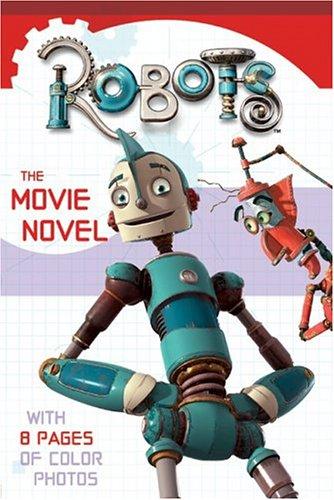 Robots - the Movie Novel