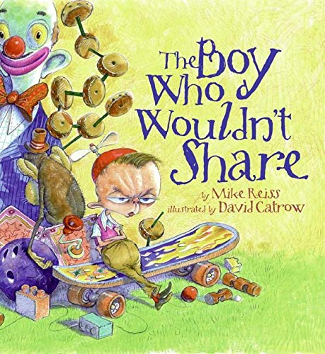 9780060591328: The Boy Who Wouldn't Share