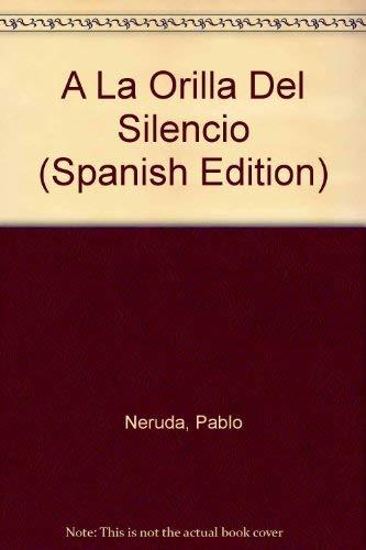 9780060591465: A La Orilla Del Silencio (Spanish Edition)