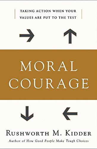 9780060591540: Moral Courage