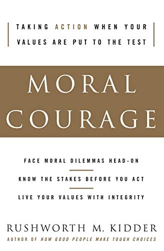 9780060591564: Moral Courage