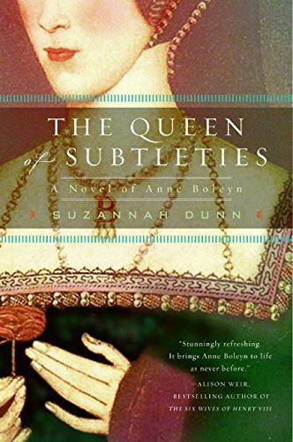 9780060591588: The Queen of Subtleties: A Novel of Anne Boleyn