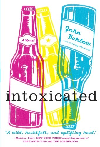 9780060591779: Intoxicated