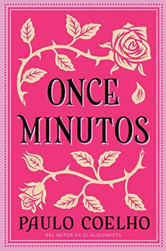 9780060591830: Once Minutos: Una Novela