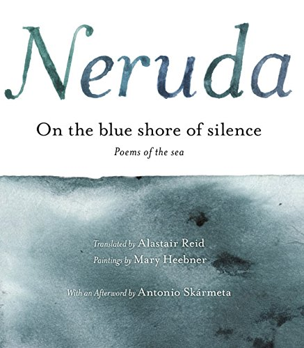 9780060591847: On the Blue Shore of Silence: Poemas frente al mar (Bilingual)