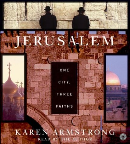 9780060591861: Jerusalem: One City, Three Faiths