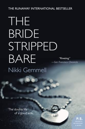 9780060591885: The Bride Stripped Bare: A Novel