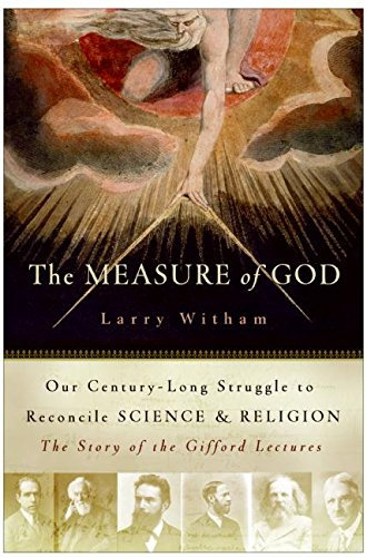9780060591915: The Measure of God: Our Century-Long Struggle to Reconcile Science & Religion