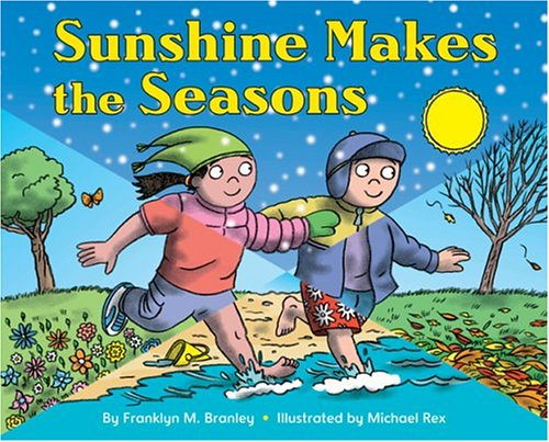 9780060592035: Sunshine Makes the Seasons (reillustrated) (Let's-Read-and-Find-Out Science 2)