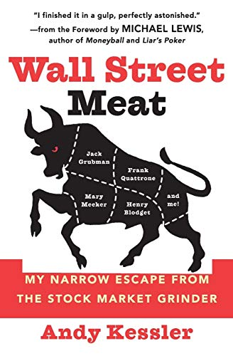 9780060592141: Wall Street Meat: My Narrow Escape from the Stock Market Grinder