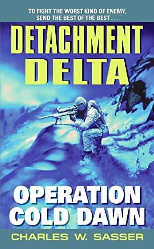 9780060592363: Detachment Delta: Operation Cold Dawn