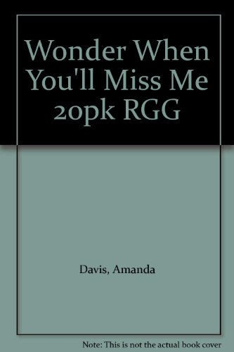 9780060592585: Wonder When You'll Miss Me 20pk RGG