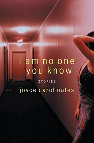 9780060592882: I Am No One You Know: Stories