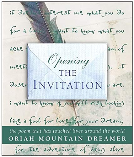 9780060593223: Opening The Invitation: The Poem That Has Touched Lives Around the World