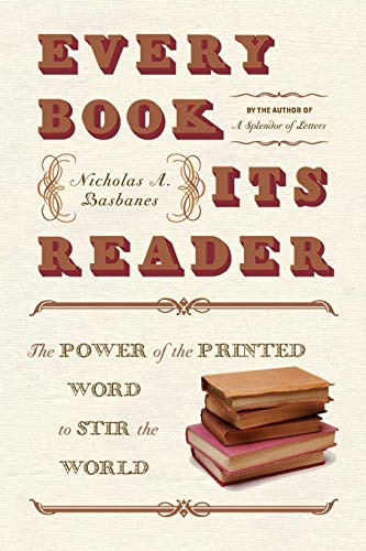 9780060593247: Every Book Its Reader: The Power of the Printed Word to Stir the World