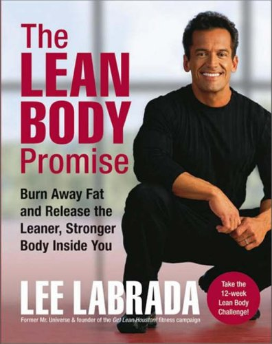 9780060593711: The Lean Body Promise: Burn Away Fat and Release the Leaner, Stronger Body Inside You